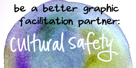 cultural-safety-and graphic facilitation