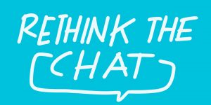 rethink the chat