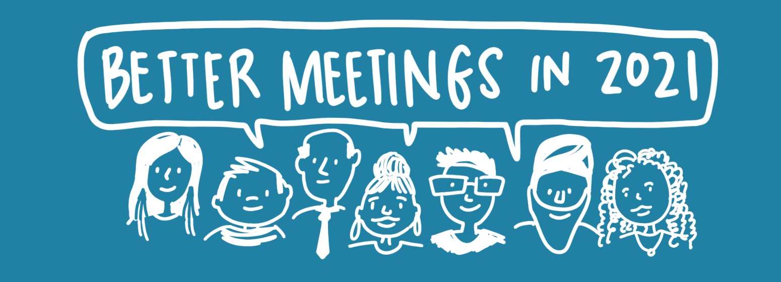 better meetings in 2021 facilitation by drawing change tips